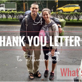 A Thank You Letter to Taiwan and What's Next?